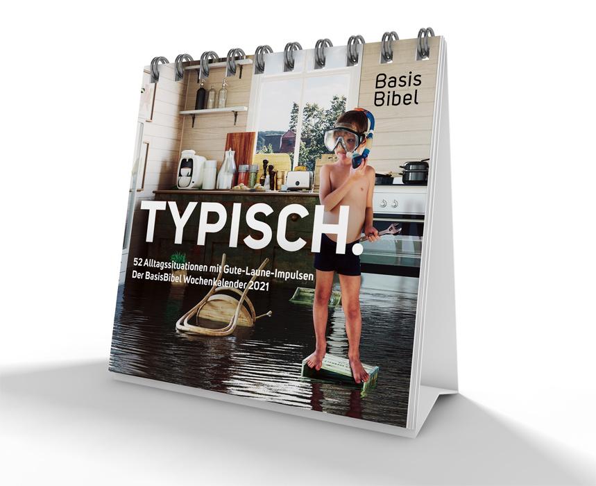 Typisch. Der BasisBibel Wochenkalender 2021