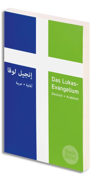 BasisBibel. Das Lukas-Evangelium Deutsch+Arabisch