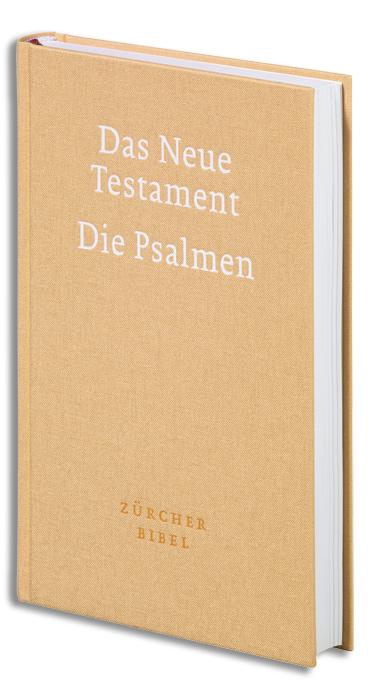 Zürcher Bibel - Neues Testament und Psalmen