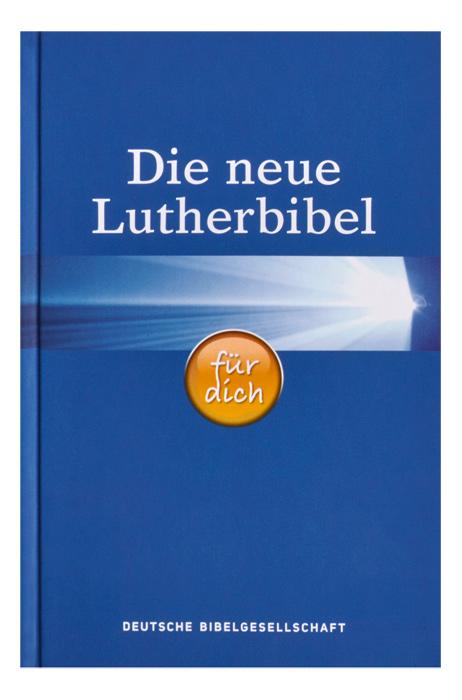 """Die neue """"Lutherbibel für dich"""""""