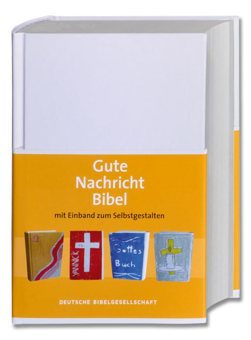 Gute Nachricht Bibel mit Einband zum Selbstgestalten | Konfirmation ...