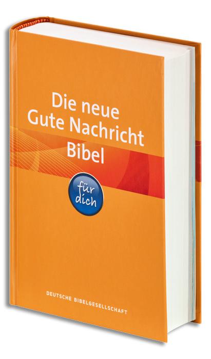 """Die neue """"Gute Nachricht Bibel für dich"""""""
