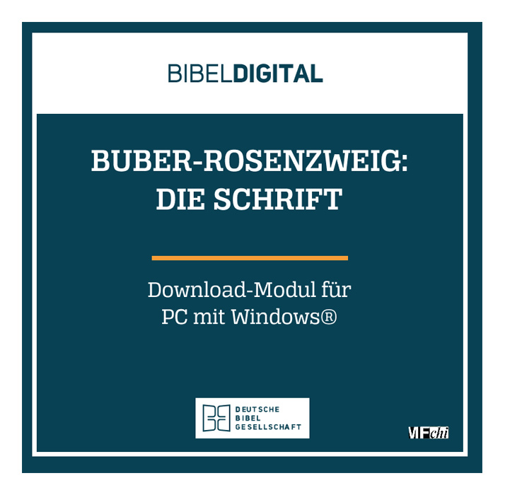 BIBELDIGITAL Buber-Rosenzweig: Die Schrift (Download-Modul)
