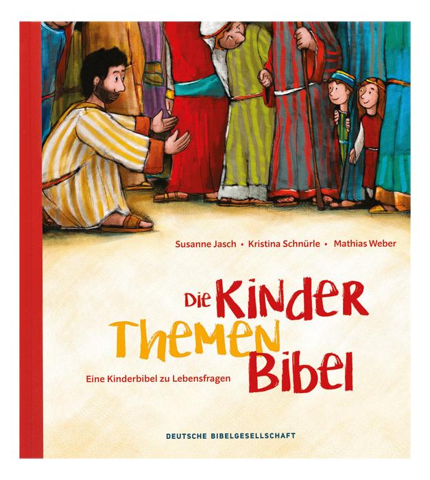 die kinderthemenbibel  ab 6 jahren  kinderbibeln