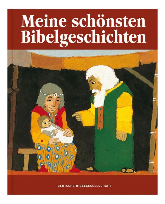 Meine schönsten Bibelgeschichten