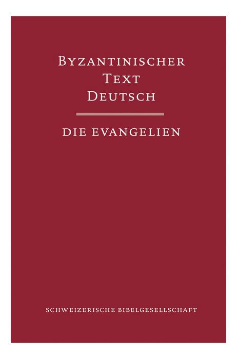 Byzantinischer Text Deutsch