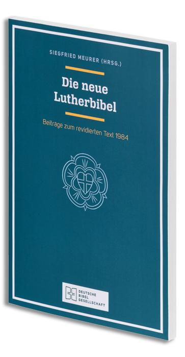 Die neue Lutherbibel